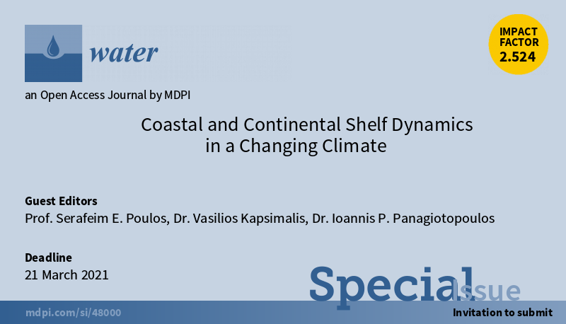 https://www.mSpecial Issue_WATER-τραχαλακηςdpi.com/journal/water/special_issues/coastal_continental_shelf_dynamics_chang_climate